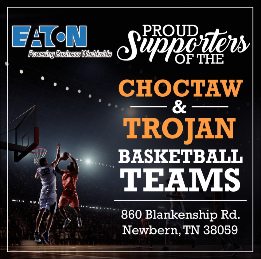 Proud Supporters of the Choctaw & Trojan Basketball Teams